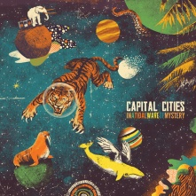 Capital Cities - In a Tidal Wave of Mystery